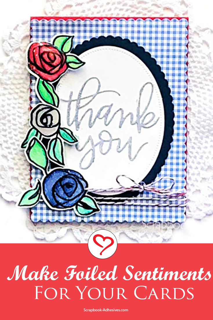 Foiled Thank You Roses Card Tutorial by Lisa Adametz for Scrapbook Adhesives by 3L Pinterest