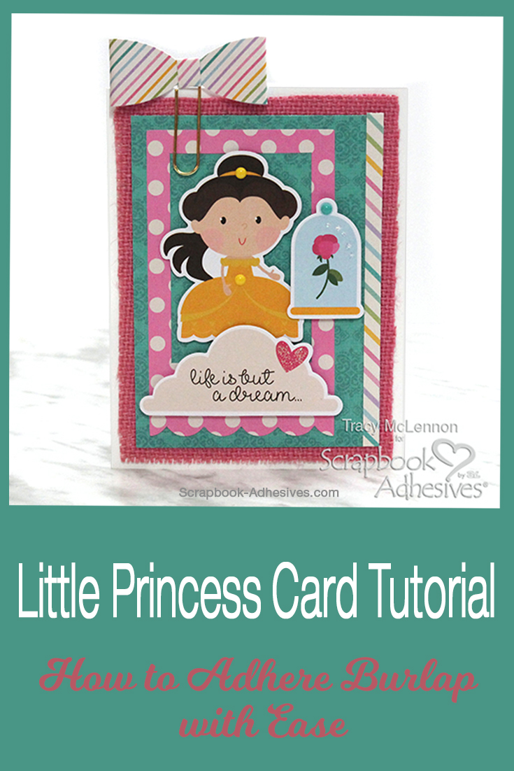 Little Princess Card and Burlap by Tracy McLennon for Scrapbook Adhesives by 3L Pinterest