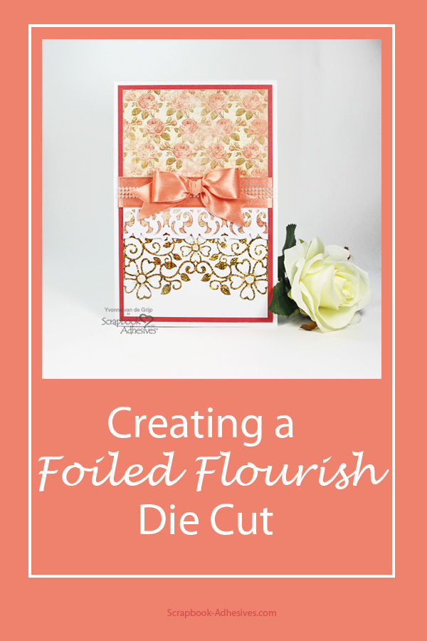 Foiled Flourish Card by Yvonne van de Grijp for Scrapbook Adhesives by 3L Pinterest