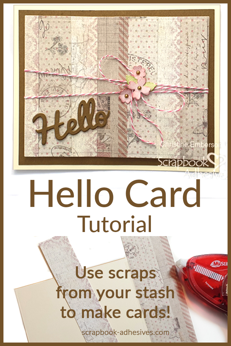 Hello Card - Stash Busting Tutorial by Christine Emberson for Scrapbook Adhesives by 3L Pinterest