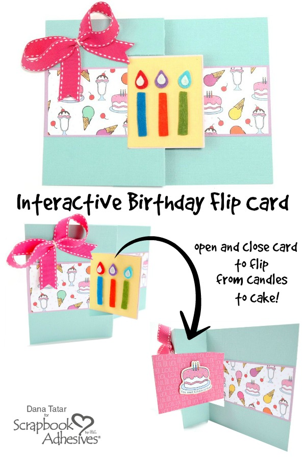 Interactive Punny Happy Birthday Flip Card with Cake and Candles by Dana Tatar for Scrapbook Adhesives by 3L Pinterest Image
