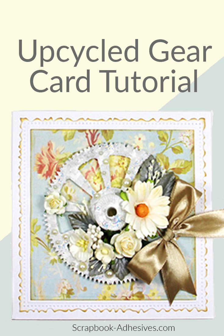 Recycled Gear Card Tutorial by Yvonne van de Grijp for Scrapbook Adhesives by 3L Pinterest