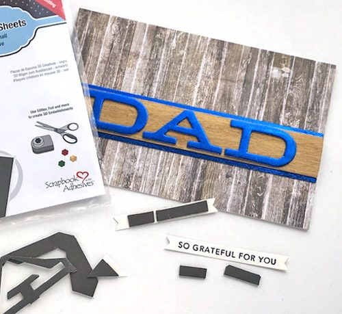 A Card for DAD with Foil and Wood by Judy Hayes for Scrapbook Adhesives by 3L