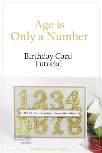 How to Make a Number Birthday Card by Yvonne van de Grijp for Scrapbook Adhesives by 3L Pinterest Image