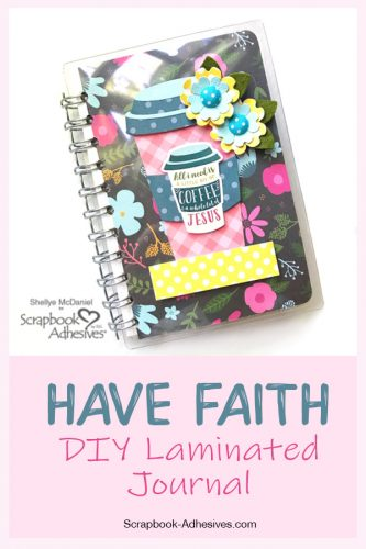 Faith Laminated Pocket Journal by Shellye McDaniel for Scrapbook Adhesives by 3L Pinterest Image