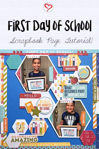 First Day of School Scrapbook Tutorial by Latrice Murphy for Scrapbook Adhesives by 3L Pinterest Image