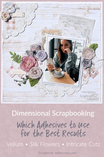 Tips and Tricks to Dimensional Scrapbooking by Tracy McLennon for Scrapbook Adhesives by 3L