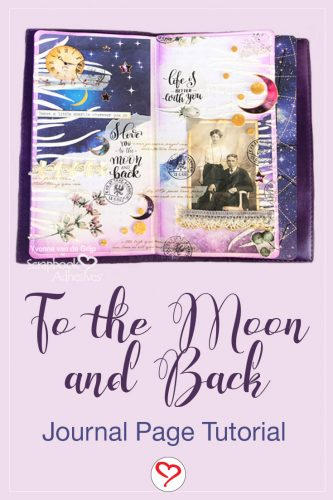 To the Moon and Back Journal Page Tutorial by Yvonne van de Grijp for Scrapbook Adhesives by 3L Pinterest Image