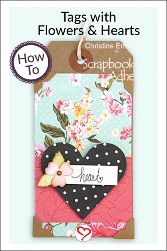 Tags with Hearts and Flowers Tutorial by Christine Emberson for Scrapbook Adhesives by 3L - Pinterest