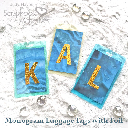 Making Monogram Luggage Tags with Foil by Judy Hayes for Scrapbook Adhesives by 3L