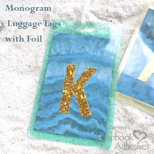 Making Monogram Luggage Tags K with Foil by Judy Hayes for Scrapbook Adhesives by 3L