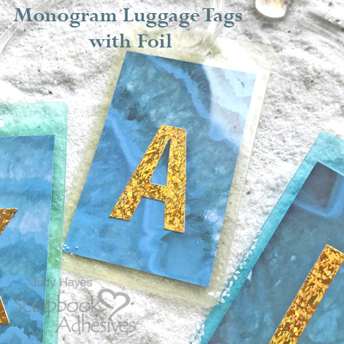 Making Monogram Luggage Tags A with Foil by Judy Hayes for Scrapbook Adhesives by 3L