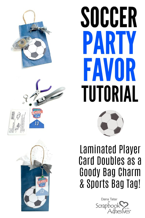 Personalize Soccer Party Favor Bags Tutorial by Dana Tatar for Scrapbook Adhesives by 3L