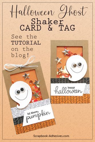 Hi There Pumpkin tag and Happy Halloween Ghost card shaker tutorial by Teri Anderson for Scrapbook Adhesives by 3L