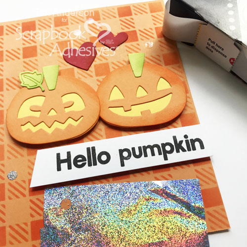 Adding Metallic Transfer Foil, Hello Pumpkin Card by Teri Anderson for Scrapbook Adhesives by 3L