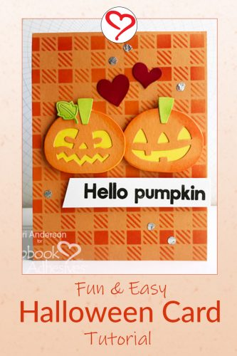 Hello Pumpkin Card by Teri Anderson for Scrapbook Adhesives by 3L -Pinterest