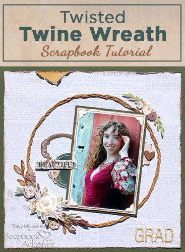 Twine Wreath Layout with Adhesive Lines by Tracy McLennon for Scrapbook Adhesives by 3L -Pinterest