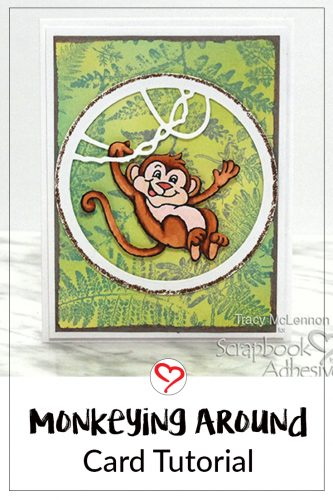 Monkeying Around Card Tutorial by Tracy McLennon for Scrapbook Adhesives by 3L
