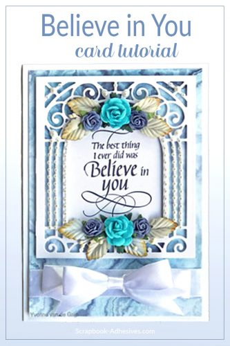 Romantic Believe in You Card Tutorial by Yvonne van de Grijp for Scrapbook Adhesives by 3L