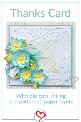 Thanks Card by Christine Emberson for Scrapbook Adhesives by 3L - Pinterest