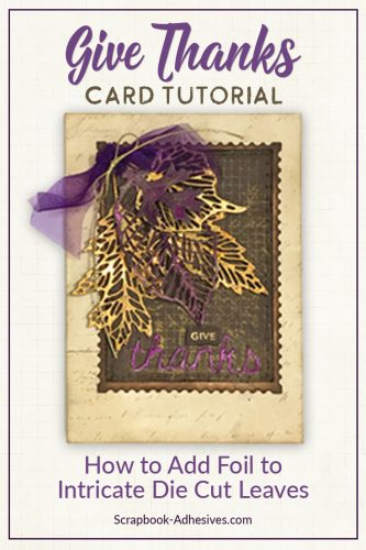 Give Thanks Foiled Leaves Card by Judy Hayes for Scrapbook Adhesives by 3L