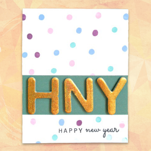 Happy New Year Card Tutorial Featuring Foiled Chipboard Letters and DIY Stamped Paper by Dana Tatar for Scrapbook Adhesives by 3L