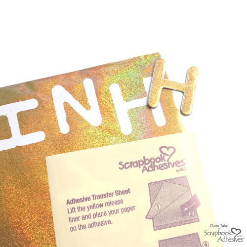 How to Apply Holographic Foil to Chipboard Letters Using a Scrapbook Adhesives by 3L Adhesive Transfer Sheet