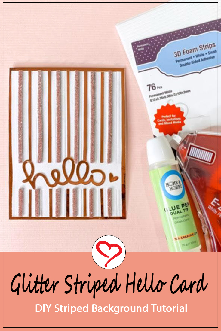Glitter Striped Hello Card by Ivy Pe for Scrapbook Adhesives by 3L Pinterest