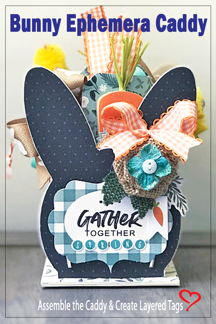Bunny Ephemera Caddy by Shelley McDaniel for Scrapbook Adhesives by 3L Pinterest