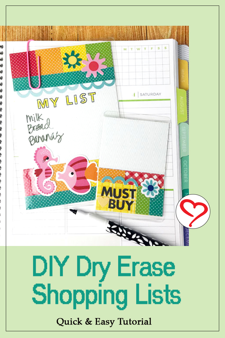 Dry-Erase Shopping Lists for Planners by Teri Anderson for Scrapbook Adhesives by 3L Pinterest
