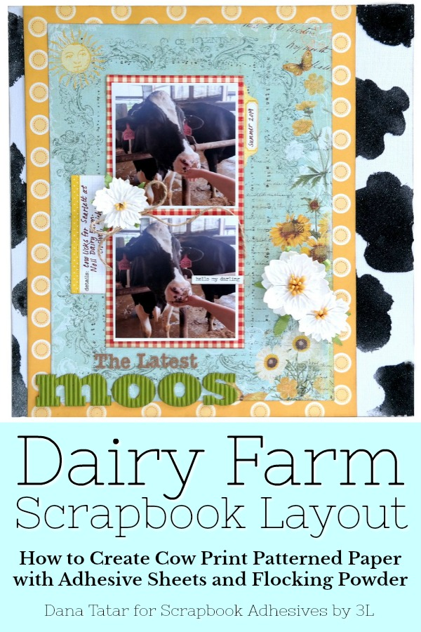 DIY Cow Print Paper with Adhesive Sheets by Dana Tatar for Scrapbook Adhesives by 3L Pinterest