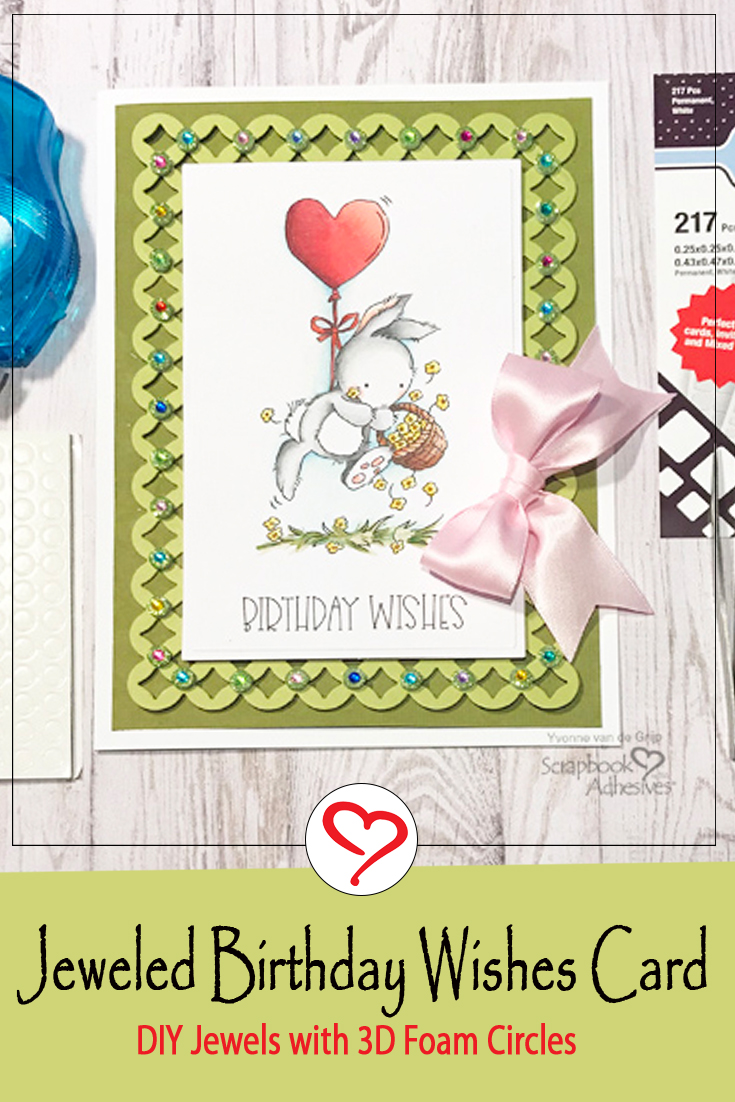 Jeweled Birthday Wishes Card by Yvonne van de Grijp for Scrapbook Adhesives by 3L Pinterest
