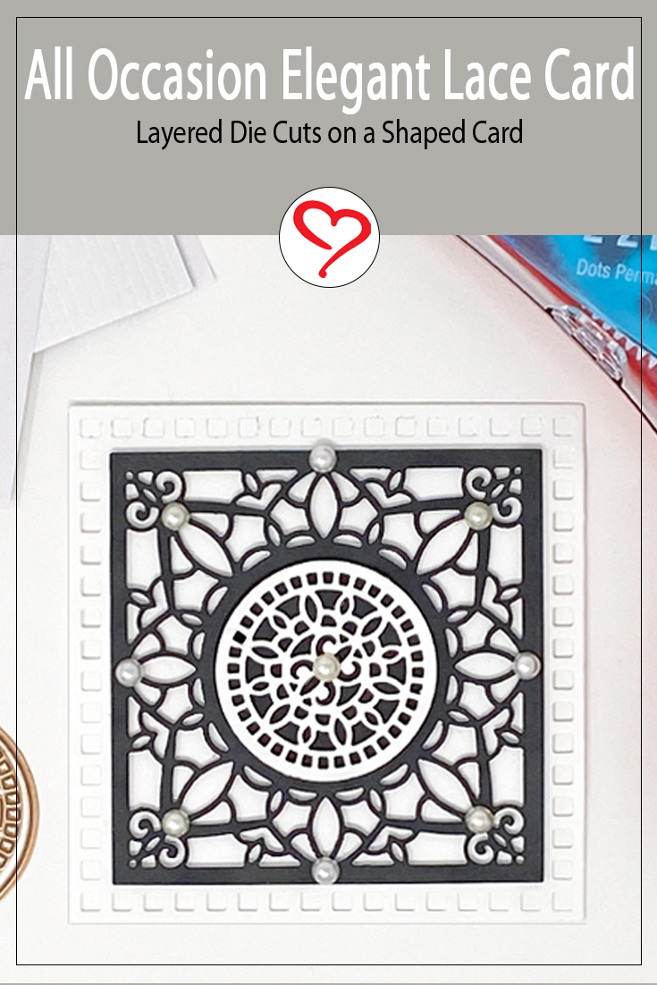 All Occasion Lace Square Card Tutorial by Margie Higuchi for Scrapbook Adhesives by 3L Pinterest