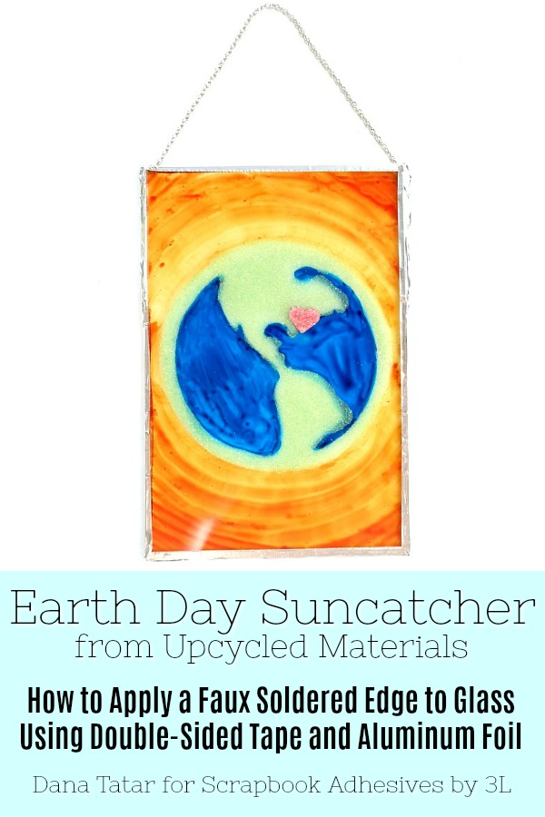 Earth Day Suncatcher by Dana Tatar for Scrapbook Adhesives by 3L Pinterest