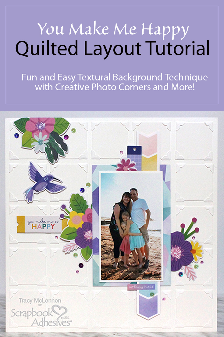Quilted Layout Tutorial by Tracy McLennon for Scrapbook Adhesives by 3L Pinterest