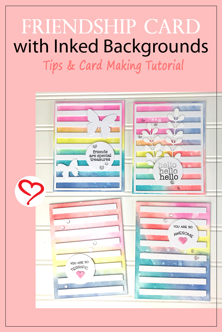 Friendship Card with Inked Background by Teri Anderson for Scrapbook Adhesives by 3L Pinterest
