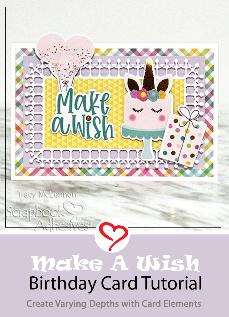 Make a Wish Birthday Card by Tracy McLennon for Scrapbook Adhesives by 3L Pinterest