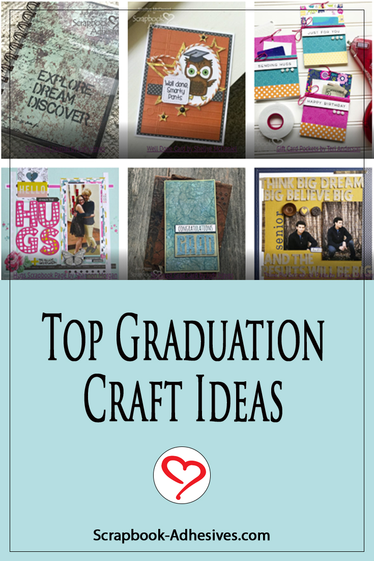 Top Graduation Craft Ideas by Scrapbook Adhesives by 3L Pinterest