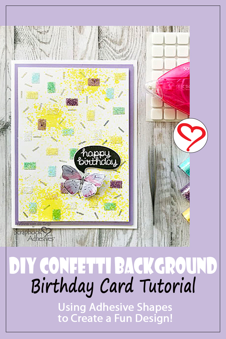 DIY Confetti Background Birthday Card by Yvonne van de Grijp for Scrapbook Adhesives by 3L Pinterest