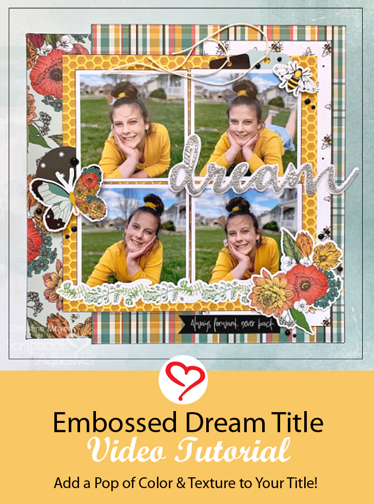 Dream Scrapbook Layout by Christine Meyer for Scrapbook Adhesives by 3L Pinterest