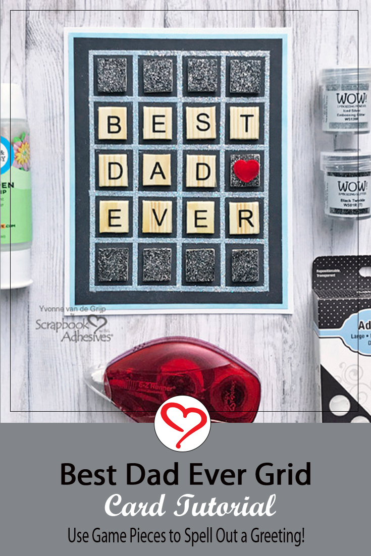 Grid Father's Day Card By Yvonne van de Grijp for Scrapbook Adhesives by 3L Pinterest