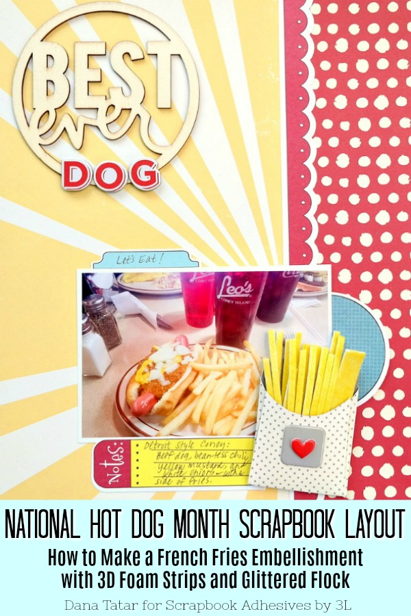 3D Foam Fries and Hot Dog Layout by Dana Tatar for Scrapbook Adhesives by 3L