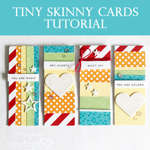 Tiny Skinny Card Tutorial by Teri Anderson for Scrapbook Adhesives by 3L