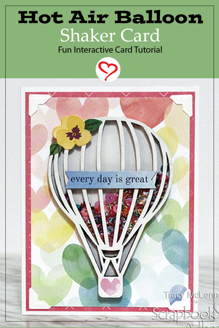 Hot Air Balloon Shaker Card by Tracy McLennon for Scrapbook Adhesives by 3L Pinterest
