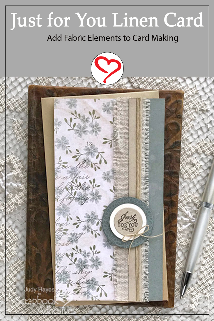 Just for You Linen Band Card by Judy Hayes for Scrapbook Adhesives by 3L Pinterest