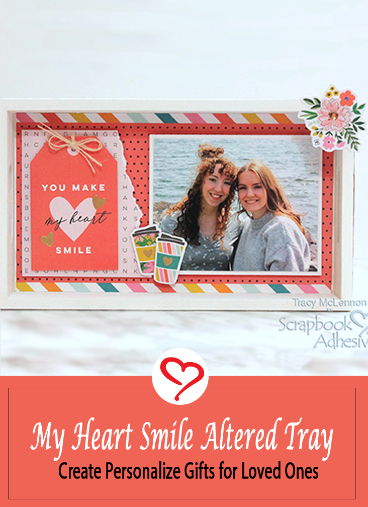 Make My Heart Smile Altered Serving Tray by Tracy McLennon for Scrapbook Adhesives by 3L Pinterest