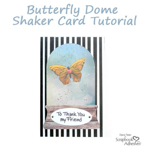 WindowRama Shaker Card Tutorial by Dana Tatar for Scrapbook Adhesives by 3L