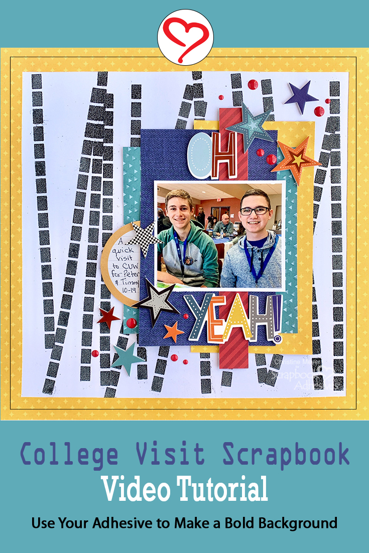 College Visit Scrapbook Layout by Christine Meyer For Scrapbook Adhesives by 3L
