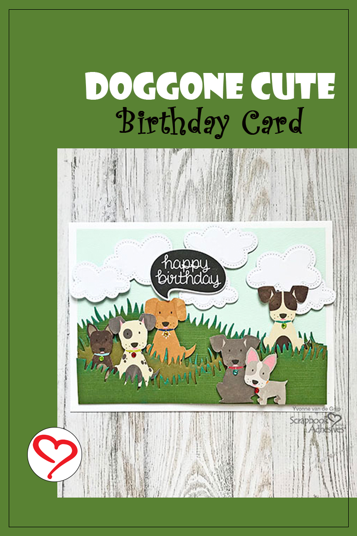 Doggone Cute Birthday Card by Yvonne van de Grijp for Scrapbook Adhesives by 3L Pinterest