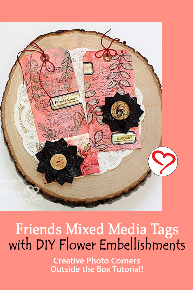 Friends Mixed Media Tags with Photo Corner Flower by Connie Mercer for Scrapbook Adhesives by 3L Pinterest